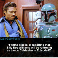 Let's hope 🙏 _ landocalrissian billydeewilliams lukeskywalker obiwankenobi hansolo chewbacca princessleia darthvader bobafett darthsidious starwars starwarsfacts dailygeekfacts: DailyGeekFacts  'Fantha Tracks' is reporting that  Billy Dee Williams will be returning  as Lando Calrissian in Episode lX. Let's hope 🙏 _ landocalrissian billydeewilliams lukeskywalker obiwankenobi hansolo chewbacca princessleia darthvader bobafett darthsidious starwars starwarsfacts dailygeekfacts