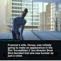 Batman, Frozone, and Memes: DailyGeekFacts  Frozone's wife, Honey, was initially  going to make an appearance in the  film 'Incredibles 2' but director Brad  Bird decided that she was funnier as  just a voice They even created concept art of her 🤭 _ incredibles mrincredible elastigirl dash violet frozone ednamode syndrome screenslaver jackjack incredibles2 wheresmysupersuit batman spiderman marvel dc pixar pixarfacts dailygeekfacts