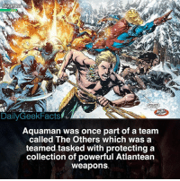 Who would win in a fight, Aquaman or Green Lantern (Hal Jordan)? - aquaman arthurcurry theothers blackmanta oceanmaster atlantis batman superman greenlantern wonderwoman theflash cyborg dc dccomics dcfacts dailygeekfacts: DailyGeekFacts  ONG  Aquaman was once part of a team  called The Others which was a  teamed tasked with protecting a  collection of powerful Atlantean  weapons Who would win in a fight, Aquaman or Green Lantern (Hal Jordan)? - aquaman arthurcurry theothers blackmanta oceanmaster atlantis batman superman greenlantern wonderwoman theflash cyborg dc dccomics dcfacts dailygeekfacts