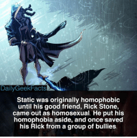 """Bad, Batman, and Facts: DailyGeekFacts  Static was originally homophobic  until his good friend, Rick Stone,  came out as homosexual. He put his  homophobia aside, and once saved  his Rick from a group of bullies I'm not huge fan of Static, so every time I think of him in my head I picture Lucio from Overwatch. I don't know why 🤷♂️ - Fact credit @jakorbie_comic_facts 🔥 - What's with me and typos? I was going to type """"his friend"""" but I put """"his rick."""" My bad - static staticshock virgilhawkins blacklighting batman superman greenlantern wonderwoman justiceleague dc dccomics dcfacts dailygeekfacts"""