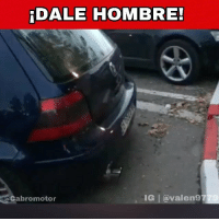 Hombre and  Dale: DALE HOMBRE!  Cabromotor  G @valen97 @valen9779 cabroworld