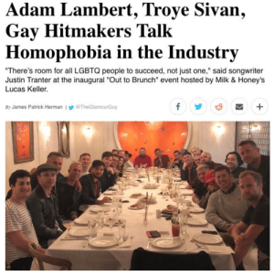 "hennyproud: : dam Lambert, Troye Sivan,  Gay Hitmakers Talk  Homophobia in the Industrv  There's room for all LGBTQ people to succeed, not just one,"" said songwriter  Justin Tranter at the inaugural ""Out to Brunch"" event hosted by Milk & Honeys  Lucas Keller.  By James Patrick Herman l У @TheGlamourGuy hennyproud:"