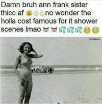 <p>.🚿🚿🚿🚿🚿</p>: Damn bruh ann frank sister  thicc af no wonder the  holla cost famous for it shower  scenes Imao臼田妃妃妃@ <p>.🚿🚿🚿🚿🚿</p>