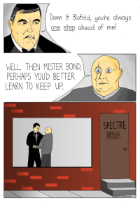 "Http, Dance, and Silence: Damn it Blofeld, youre always  one step ahead of me!  WELL THEN MISTER BOND,  PERHAPS YOUD BETTER  LEARN TO KEEP UP.  SPECTRE  DANCE  TUDIO  oppresSive-Silence.com <p>No need for enmity via /r/wholesomememes <a href=""http://ift.tt/2j85UAZ"">http://ift.tt/2j85UAZ</a></p>"