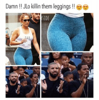 Bae, Funny, and Instagram: Damn! JLo kllin them leggings!!  IDE  CAN  @PETTYSIDE lmao petty realtalk jlo tbh jenniferlopez amazing igers instagood instagram instalike instalove instadaily instamood instafun instacool memes meme funnymemes bae instagrammers nochill funny