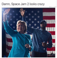 Eeeeeverybody get up its time 2 slam now - we got a real jam going down: Damn, Space Jam 2 looks crazy  mo wad Eeeeeverybody get up its time 2 slam now - we got a real jam going down