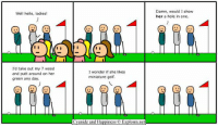 http://t.co/PSTXAT6BtS: Damn, would I show  her a hole in one.  Well hello, ladies!  I'd take out my 7 wood  and putt around on her  green any day  I wonder if she likes  miniature golf  Cyanide and Happiness Explosm.net http://t.co/PSTXAT6BtS