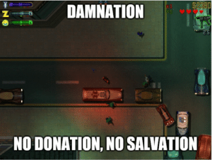 DAMNATION 25 江 NO DONATION NO SALVATION What in Oldschool Gaming