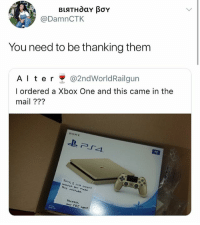 Sony, Xbox One, and Xbox: @DamnCTK  You need to be thanking them  A l t e r @2ndWorldRa.lgun  l ordered a Xbox One and this came in the  mail ???  SONY  厂4  s mist  Sinceresy Good Samaritan 😂