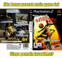 Fifa, Memes, and Globalization: Damul permanmain game  PlayStation 2  IT'S NOT ENOUGH TO WIN  YOU HAVE TO WIN WITH STYLE  XPRESS YOUR SME WITH THE TROCK STICK  GLOBAL STREET VENUES  CHARGE YOUR GAMEBREAKER WITH TRICKID OUT MOVES  PRO PLAYERS IN 4-ONA MATCH UPS  InstagramRUokesBolaFC  www CO  BIG  FIFA  www.peg info  SPORTS  3094  419  SES  EAJ0340457MIS  Sapan Demain avortmup Salah satu game favorit anak bola di PS 2. FIFA Street! Siapa pemain favoritmu? 🎮🎮