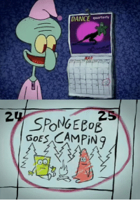 SpongeBob, Today, and Dance: DANCE quarterly  2 TODAY IS THE DAY THAT SPONGEBOB AND PATRICK GO CAMPING https://t.co/DGioswxGPU