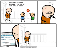 "Sex, Cyanide and Happiness, and Http: DANG KIDS ALWAYS ON  MY LAWN... WISH THEY'D  KEEP THEIR DISTANCE!  HMMM  http/www.sexoffenderregistry.co  Sex Offender Registry  NAME:  ADDRESS  PHOTO: Upload.  SUBMIT  Cyanide and Happiness © Explosm.net <p>Changing the third panel monitor could give massive gains. Invest now! via /r/MemeEconomy <a href=""https://ift.tt/2Mftbww"">https://ift.tt/2Mftbww</a></p>"