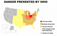 Ohio, Time, and Invasion: DANGER PRESENTED BY OHIO  You are in Ohio  Invasion at any time  You are not safe  Time enough to hug  your loved ones  Illusion of safety https://t.co/RDwE2v3Pxx