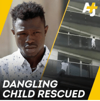 Memes, French, and 🤖: DANGLING  CHILD RESCUED A man climbed four floors up a building to rescue a child who was hanging off a balcony. Now the French president has made this immigrant from Mali a French citizen.