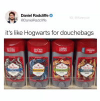 Daniel Radcliffe, Fucking, and Funny: Daniel Radcliffe  @DanielRadcliffe  LIC.  G: @ifunny.co  it's like Hogwarts for douchebags  FOR  NOCTURNAL  CREATURES  OR THE  GUYS WITH  SWIFT MINDS  COMMANDING  MAN  GEN  TLEMEN  WILD COLLECTION  Old Spice  Old Spice  Old Spice  Old Spice  WOLFTHORN  EODORANT  HAWKRIDGE  FOXCREST  BEARGLOVE  DEODORANT  DEDUORANT  DEODDRANT My buddy @drgrayfang (who I started out making memes with) is about to hit 1 million followers and I'm pretty fucking excited for him