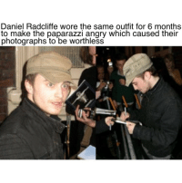 Daniel Radcliffe, Memes, and 🤖: Daniel Radcliffe wore the same outfit for 6 months  to make the paparazzi angry which caused their  photographs to be worthless Petty af 😂😂 Savage