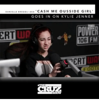 Cash me outside girl is no fan of kyliejenner! (Via @cruzshow106 - @bhadbhabie callin out @kyliejenner): DANIELLE BREGOLIAKA  CASH ME OUS SIDE GIRL  GOES IN ON KYLIE JENNER  POWER  ERT Up  106 FM  ERT  THE  SHOW Cash me outside girl is no fan of kyliejenner! (Via @cruzshow106 - @bhadbhabie callin out @kyliejenner)