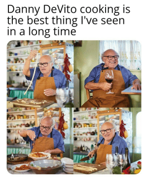 awesomacious:  Danny DeVito cooking: Danny DeVito cooking is  the best thing I've seen  in a long time awesomacious:  Danny DeVito cooking