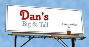 15 years ago, this idea got me my first ad agency job.: Dan's  Free catalogs  Big & Tall 15 years ago, this idea got me my first ad agency job.