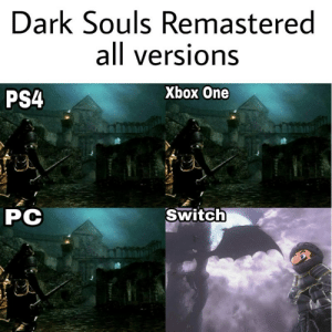 News, Ps4, and Tumblr: Dark Souls Remastered  all versions  PS4  Xbox One  CA  PC  Switch memehumor:Good news everyone