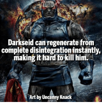 Darkseid or Doomsday? Follow @marvelousfacts: Darkseid can regenerate from  complete disintegration instantly.  making it hard tokillhim.  Art by Uncanny Knack Darkseid or Doomsday? Follow @marvelousfacts