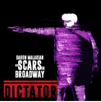 Dictator, the new album from DaronMalakianandScarsOnBroadway has arrived. Listen now. DaronMalakian ScarsOnBroadway Dictator: DARON MALAKIAN  AN  ON  BROADWAY Dictator, the new album from DaronMalakianandScarsOnBroadway has arrived. Listen now. DaronMalakian ScarsOnBroadway Dictator