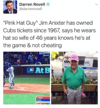 "Cheating, Memes, and Shit: Darren Rovell  @darrenrovell  ""Pink Hat Guy"" Jim Anixter has owned  Cubs tickets since 1967, says he wears  hat so wife of 46 years knows he's at  the game & not cheating  Fox  SERIES  WC  ROUND ITHE CLOC  MLD com  TOMUN  BAEZ Fuck that shit. 😂😂"