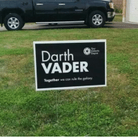 Darth Vader, Memes, and 🤖: Darth  VADER  Together we can rule the galaxy.