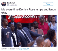 <p>Every rose has its thorn &hellip; and I hope it&rsquo;s safe (via /r/BlackPeopleTwitter)</p>: Dashawn  @ThaGoldenJet  Follow )  Me every time Derrick Rose jumps and lands  okay  GIF  7:21 PM - 17 Oct 2017 from Long Beach, CA <p>Every rose has its thorn &hellip; and I hope it&rsquo;s safe (via /r/BlackPeopleTwitter)</p>