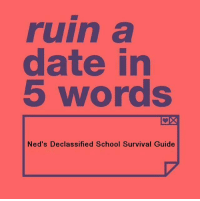 Neds declassified school survival guide double dating last day of school