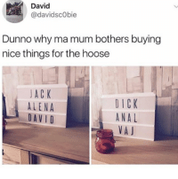 press hhe link in my bio for 10% off @mymonq: David  @davidscObie  Dunno why ma mum bothers buying  nice things for the hoose  JA C K  ALENA  DAVID  DICK  ANAL  VA J press hhe link in my bio for 10% off @mymonq