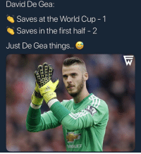 Memes, World Cup, and World: David De Gea  Saves at the World Cup -1  Saves in the first half - 2  Just De Gea things  VROLET De Gea 👀 📸@footballworlds