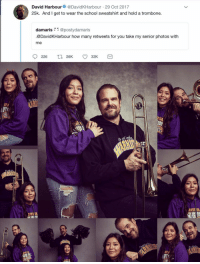 School, Good, and How: David Harbour@DavidKHarbour 29 Oct 2017  25k. And I get to wear the school sweatshirt and hold a trombone.  damaris @postydamaris  .@DavidKHarbour how many retweets for you take my senior photos with  me  226 t26 33K  01  ESTT  STI  718  TSTT Theres plenty of good left if you know where to look via /r/wholesomememes https://ift.tt/2P1V4IX