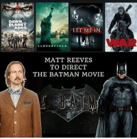 Memes, 🤖, and Batman Dc: DAWN  PLANET  TAPES  LET ME IN  MATT REEVES  TO DIRECT  THE BATMAN MOVIE From @legendary_comics - I am completely okay with Matt Reeves directing Batman. How do you guys feel about it? Batman DC DCComics Comics