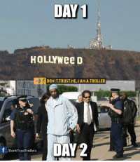 Memes, Snoop, and Snoop Dogg: DAY  1  HOLLY Wee D  DON TTRUST ME,IAMATROLLER  DAY 2  f /Dont Trust Trollers The one and only Snoop Dogg.