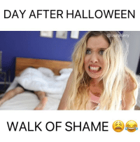 Halloween, Memes, and Link: DAY AFTER HALLOWEEN  lauradlery  WALK OF SHAME That was embarrassing... 😩😩😭😭😭 (watch full vid link in bio)
