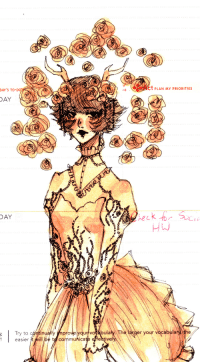 Deer, Target, and Tumblr: DAY'S TO-DO  T PLAN MY PRIORITIES  DAY  DAY  Try to continually  easier it will be t communica  un vogabulary. Th  estivel  ro  er your vocabulary the jadeer:  john————egbert:  i need to stop drawing nice things in my schedule book :T this was supposed to be kanaya but it doesnt rly look like her so i just gave her deer antlers yay