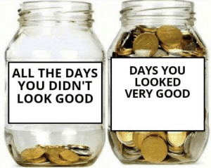 https://t.co/hwjYqSc6qe: DAYS YOU  LOOKED  VERY GOOD  ALL THE DAYS  YOU DIDN'T  LOOK GOOD https://t.co/hwjYqSc6qe