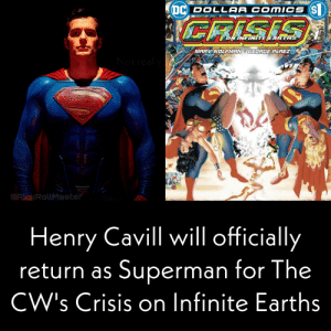 Crisis is going next level now: DC DOLLAR COMICS (S  CRISIS  #  ON INFINTE EARTHS  MARV WOLFMAN GEORGE PEREZ  Not really  RickRollMaster  Henry Cavill wil officially  return as Superman for The  CW's Crisis on Infinite Earths  W  ISIS on Crisis is going next level now