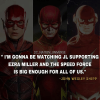 "Batman, Memes, and Superman: DC NATION UNIVERSE  "" I'M GONNA BE WATCHING JL SUPPORTING  EZRA MILLER AND THE SPEED FORCE  IS BIG ENOUGH FOR ALL OF US.""  -JOHN WESLEY SHIPP We asked John Wesley Shipp about Ezra miller's Flash and that was his answer you can watch the video on my page ! SN: he's such a great man ! dc dccomics dceu dcu dcrebirth dcnation dcextendeduniverse batman superman manofsteel thedarkknight wonderwoman justiceleague cyborg aquaman martianmanhunter greenlantern theflash greenarrow suicidesquad thejoker harleyquinn comics injusticegodsamongus Credit to @yazanghraowi for the question! @cctxcomiccon !"