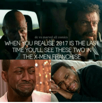 For real!! 😓😭😓😭 《J-VO》: dc vs marvel all comics  WHEN YOUREALISE 2017 IS THE LAST  TIME YOULL SEE THESE TWO IN  THE X-MEN FRANCHISE For real!! 😓😭😓😭 《J-VO》