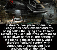 "It's huge! 😨: @DCFact  Batman's new plane for Justice  League has been revealed and it's  being called the Flying Fox. lts been  revealed you can put three Batmobiles  in the lower part of it. The bottom of  the plane is the cargo deck, while  there's a ""cultural center"" with  computers on the second floor  and cockpit on the third.  93 It's huge! 😨"