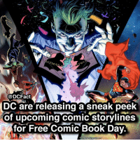 Memes, Book, and Free: @DCFact  DC are releasing a sneak pee  of upcoming comic storylines  for Free Comic' Book Dav. yesssssss