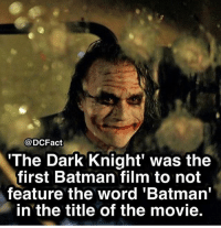 "Batman, Memes, and Movie: @DCFact  The Dark Knight' was the  first Batman film to not  feature the word 'Batman""  in the title of the movie. The Dark Knight movie or The Dark Knight Returns comic?🦇"