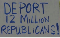 Port, Republicans, and Immigrants: DE PORT  12 MilLioN  REPUBLiCANS And keep the immigrants!