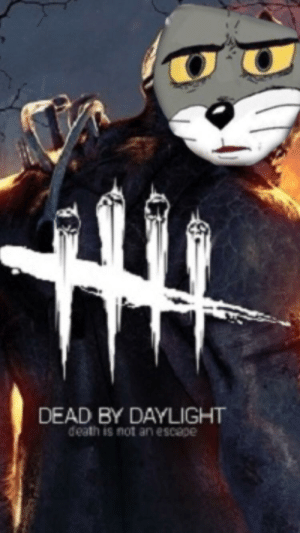 The story of this meme: DEAD BY DAYLIGHT  death is not an escepe The story of this meme