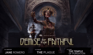 LAUNCH TRAILER - DEMISE OF THE FAITHFUL!: DEAD BY DAYLIGHT  NEW SURVIVOR  NEW KILLER  NEW MAP  JANE ROMERO  THE PLAGUE  THE TEMPLE  OF PURGATION LAUNCH TRAILER - DEMISE OF THE FAITHFUL!