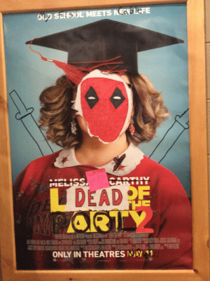 Fucking, Tumblr, and Deadpool: DEAD  ONLY IN THEATRESWAY11 newtgeiszler: impossiblerebelblaze: SO THIS WAS THE MOVIE POSTER FOR DEADPOOL 2 AT THE MOVIE THEATRE IN MY TOWN THEY MADE IT THEMSELVES BECAUSE THE ACTUAL POSTER NEVER GOT HERE that is such a deadpool move i thought it was a real fucking poster