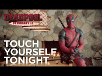 Deadpool, Boobs, and Cancer: DEADPOOL  FEBRUARY 12  TOUCH  YOURSEL  TONIGHT <p>Deadpool has an important message about checking for testicular cancer.</p>  <p>I hope all my male followers check this out because I've heard plenty about how to check your boobs if your a girl but I never really thought about how checking your testicles is just as important for men. Stay safe out there all a yous.</p>