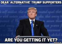 DEAR ALTERNATIVE TRUMP SUPPORTERS  ARE YOU GETTING IT YET?  DAVIDICKE.COM Donald Trump gives presidential approval to Keystone XL oil pipeline http://bit.ly/2n1zJAK #Trump